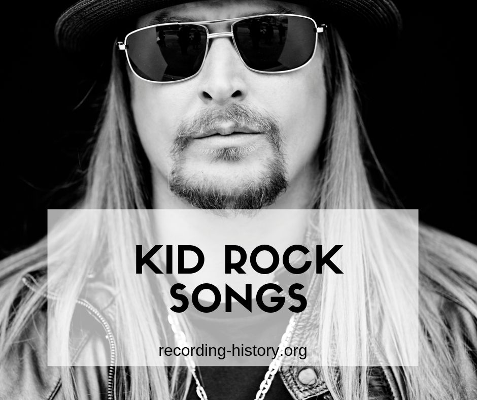 Kid Rock songs