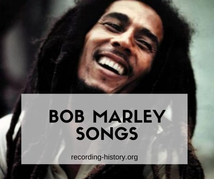 Famous Bob Marley songs