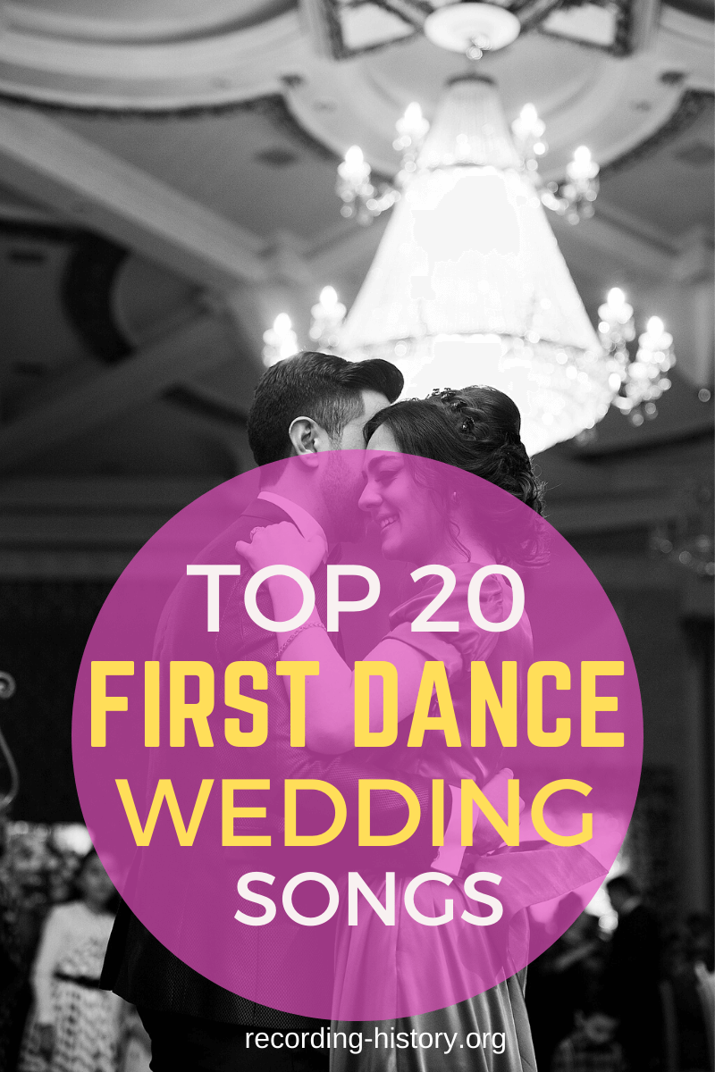 20+ Best First Dance Songs of All Time Romantic Wedding Songs
