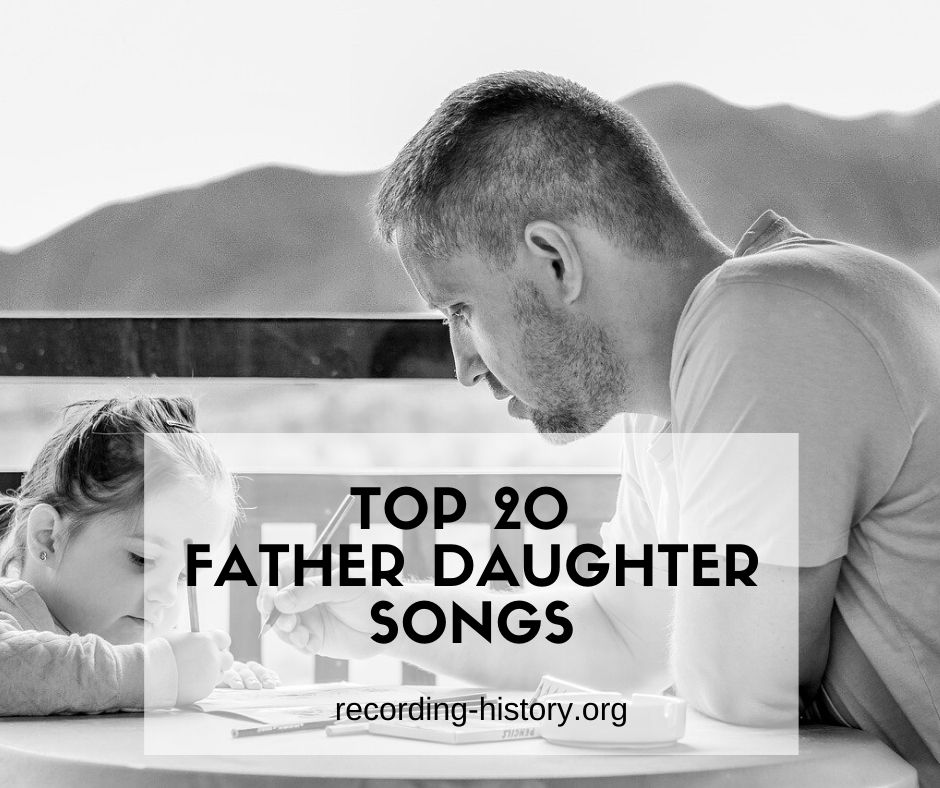 Songs About Dads And Daughters: Top 20 Father Daughter Songs That Are Hard To Forget