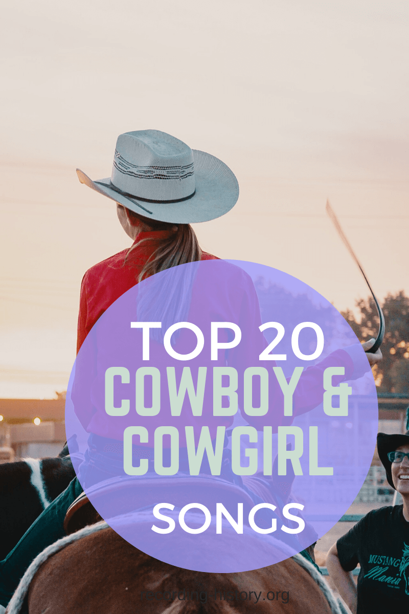 Top 20 Best Cowboy And Cowgirl Songs Of All Time Fun Modern