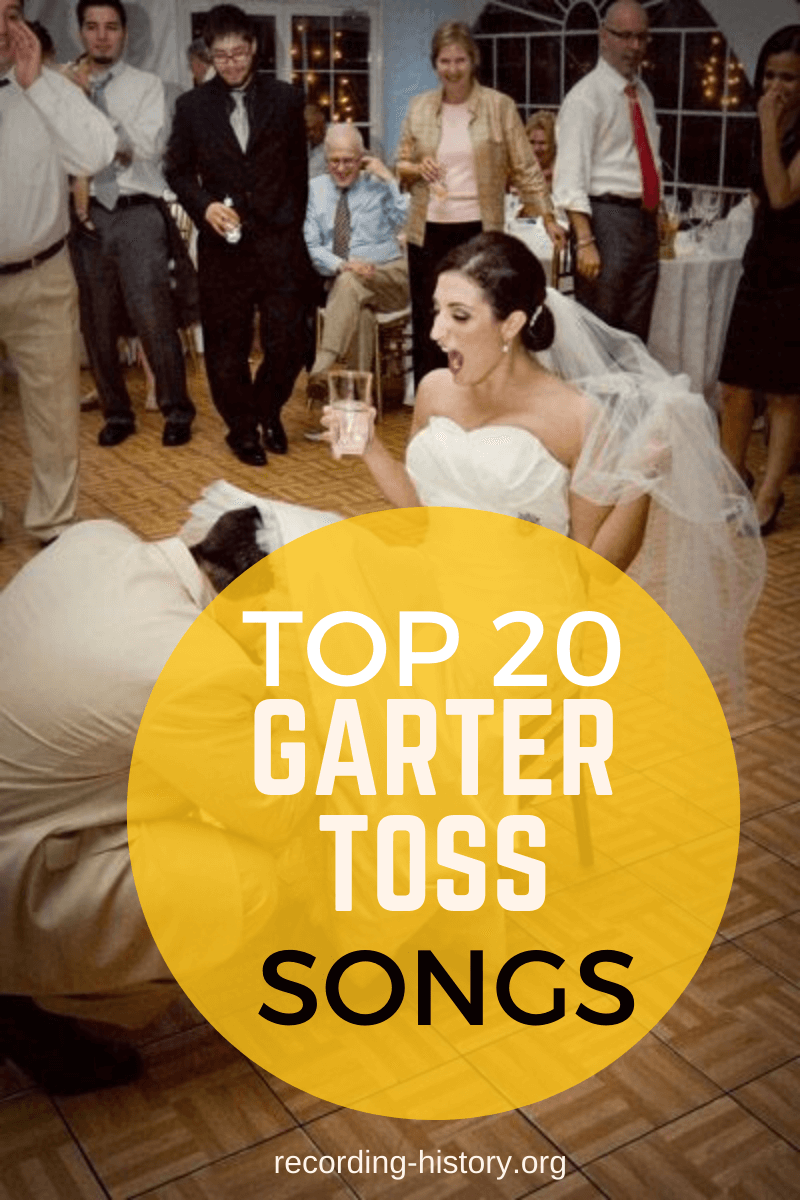 20 Best Garter Toss Songs To Play On Your Wedding For 2021