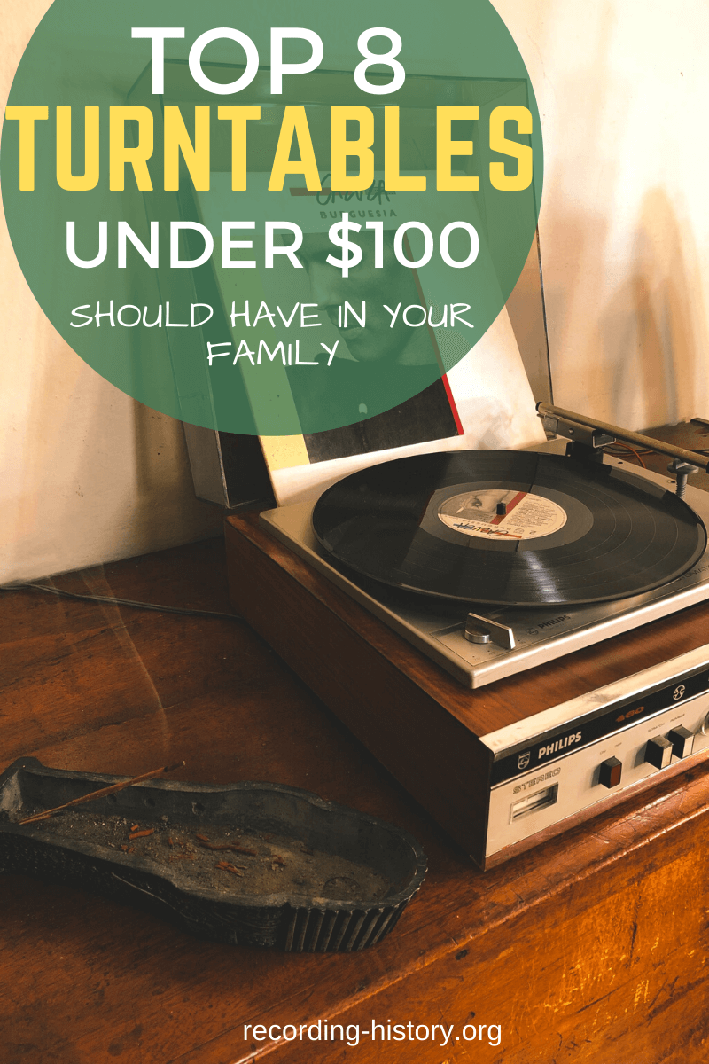top 8 turntables under $100 you should buy