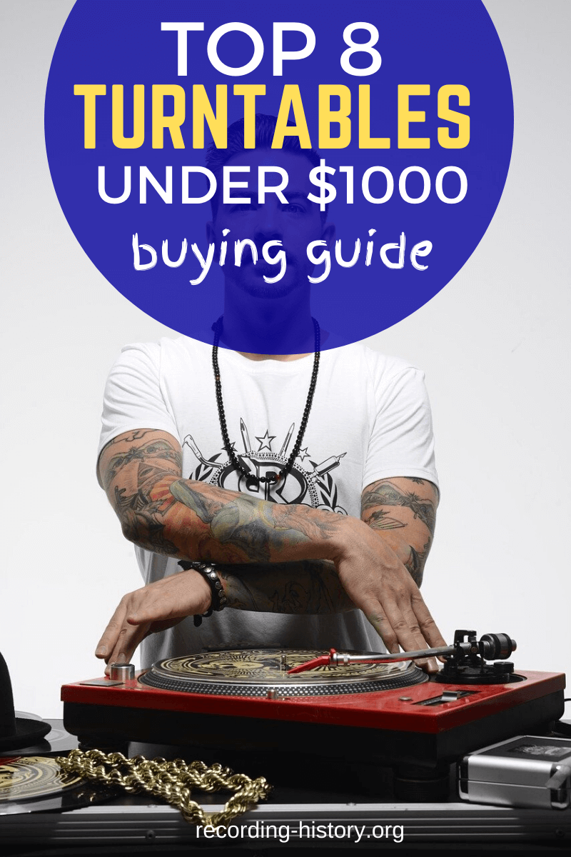 8 Best Turntables Under $1000 - How to choose the best one