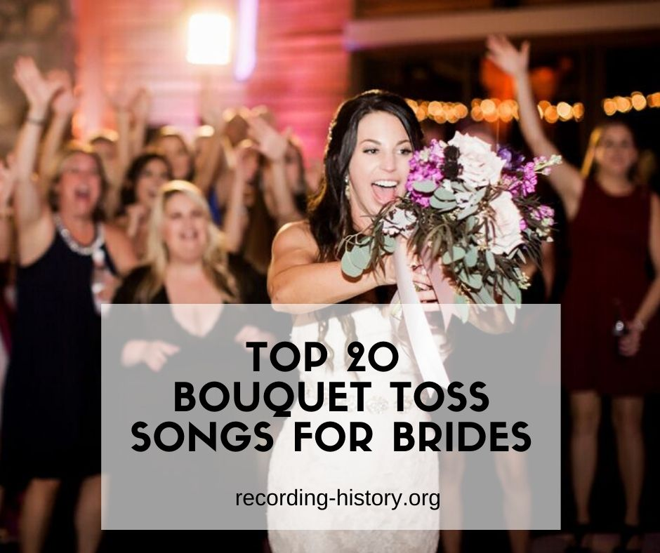 20+ Best Bouquet Toss Songs For Brides In 2020