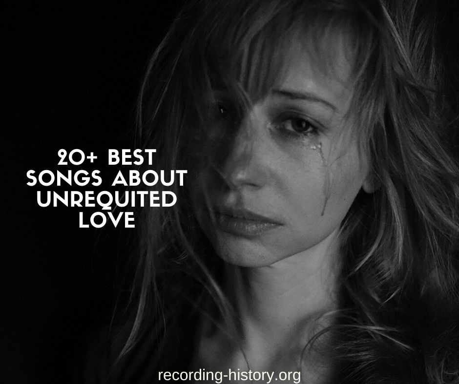 Country love unrequited songs best about Saddest Country